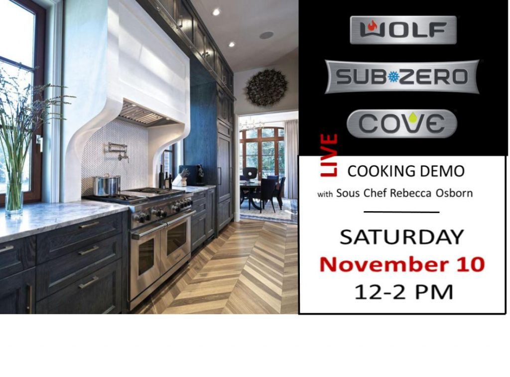 Join us saturday nov th cooking with subzero wolf