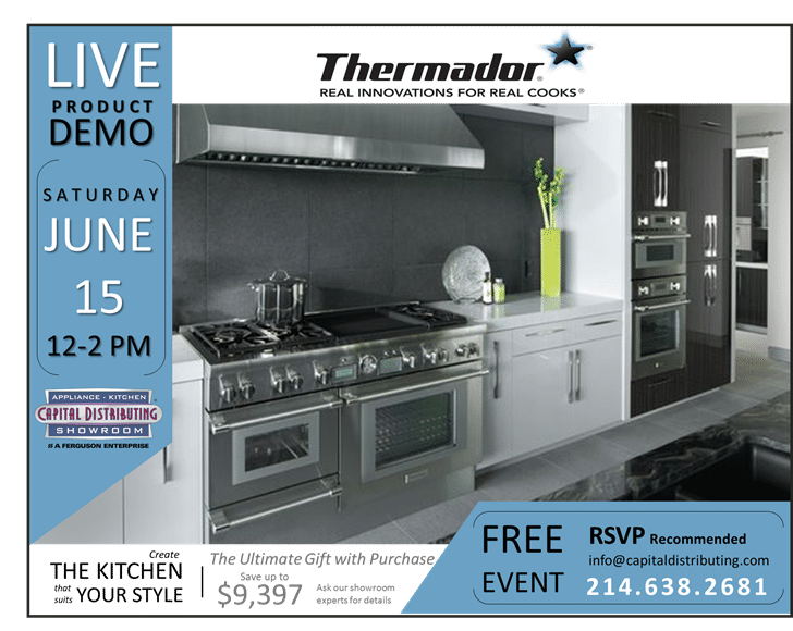 See the NEW Thermador Products live this Sat  12-2pm!