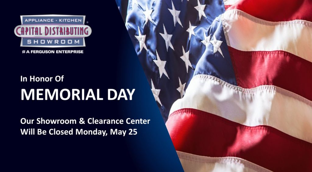 2020 Memorial Day Hours | Capital Distributing Dallas TX