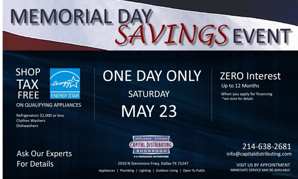 Memorial Day Savings Event | Tax Free on Qualifying Appliances | Capital Distributing Dallas TX