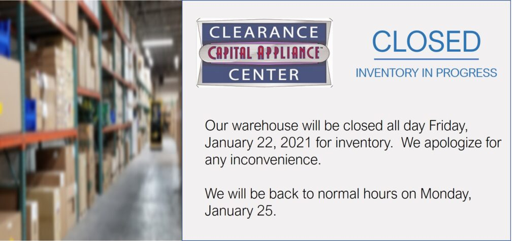 Capital Distributing Clearance Center Closed for Inventory January 22, 2021 | Call 214-638-2681 for Assistance