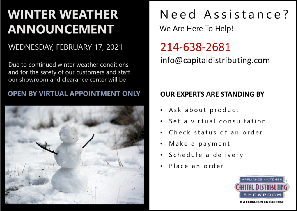 2021 Winter Weather | Virtual Appointments Only | CapitalDistributing.com