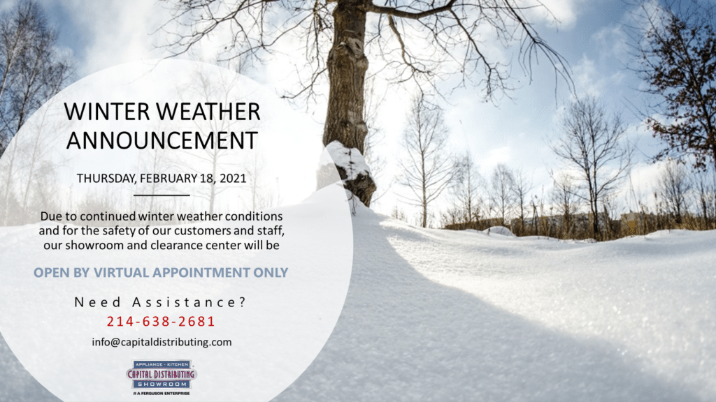 Weather Alert | Virtual Appointments Only | CapitalDistributing.com